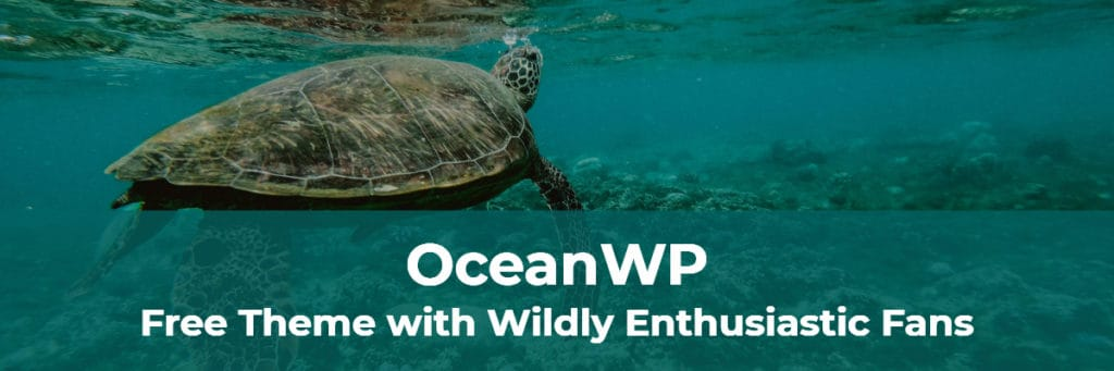 oceanwp free theme with wildly enthusiastic fans