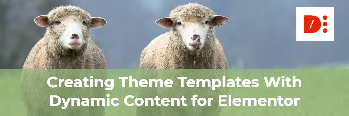 creating theme templates with dynamic content for elementor