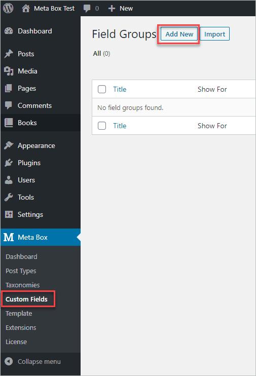 Meta Box Custom Fields Creation Screen