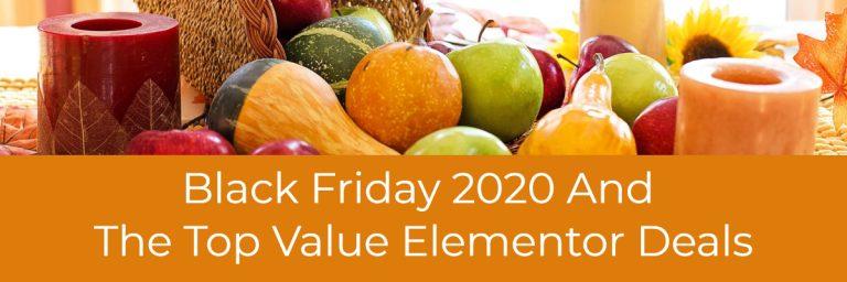 Black Friday 2020 And Best Value Elementor Deals