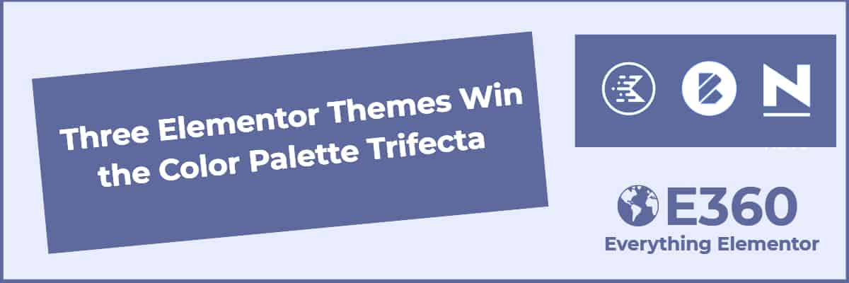 three elementor themes win the color palette trifecta