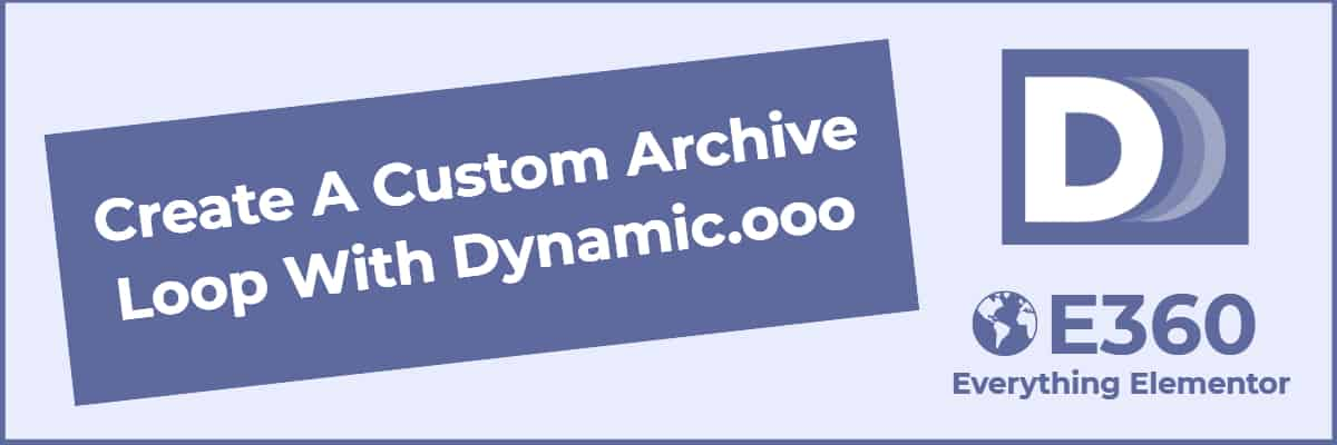 create a custom archive loop with dynamic